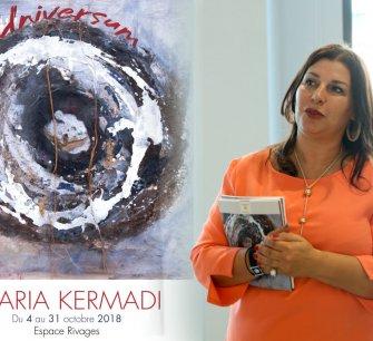 "Vernissage de l'exposition "" Universum "" de Maria KERMADI"