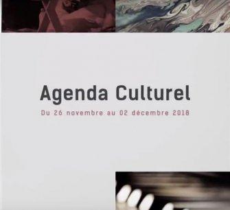 Agenda culturel du 26 novembre au 02 décembre 2018
