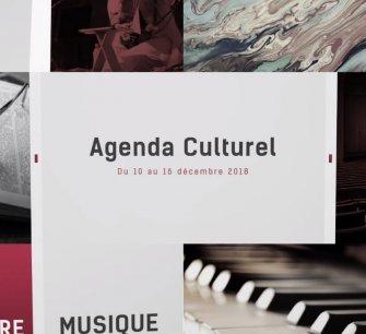 Agenda culturel du 10 au 16 décembre 2018