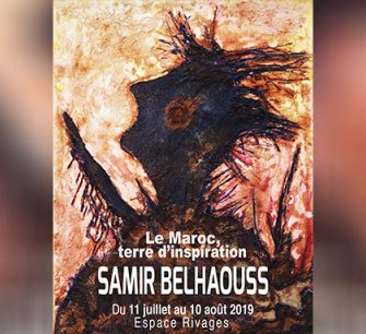 """Vernissage de l'exposition """" Le Maroc terre d'inspiration """" de Samir Belhaouss"""