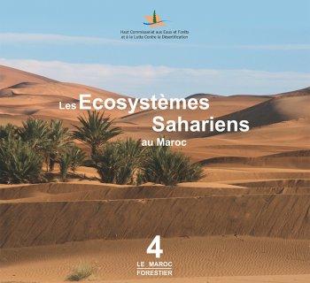 Les Ecosystèmes Sahariens au Maroc - La Lutte Contre l'Ensablement
