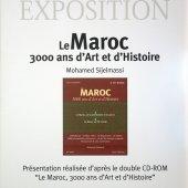 Le Maroc 3000 ans d'Art et d'Histoire