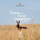 La Chasse et la Faune Cynégétique au Maroc - Espèces Chassables Protégées