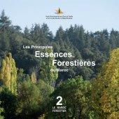 Les Principales Essences Forestières du Maroc - Les Principales Essences Forestières Feuillues du Maroc